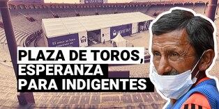 Plaza de toros se convierte en un albergue para indigentes de Lima