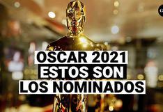 Oscar 2021: Estos son los nominados