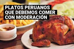 Día de la alimentación: ¿Qué platos peruanos no deberías comer tan seguido?