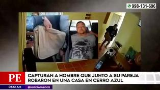 Capturan a hombre que junto a su pareja robó en casa de Cerro Azul