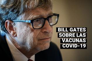 """COVID-19: Bill Gates cree que las primeras vacunas podrían """"no ser perfectas"""""""