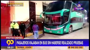 Tarma: intervienen a pasajeros que viajaban en bus sin haberse realizado pruebas COVID
