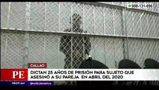 Callao: dictan 25 años de prisión para hombre que asesinó a su pareja en abril del 2020