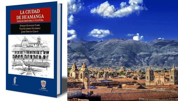 """""""La Ciudad de Huamanga: Espacio, Historia y Cultura"""": Presentarán nueva edición del libro después de 25 años. (Foto: Difusión)"""