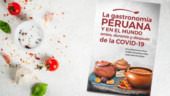 """""""La Gastronomía Peruana y en el mundo antes, durante y después de la COVID-19"""""""