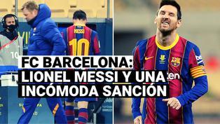 FC Barcelona: esta es la sanción que deberá cumplir Lionel Messi por la expulsión en la Supercopa