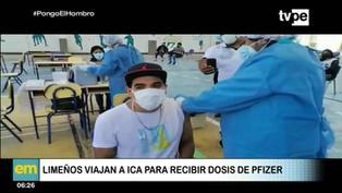 Limeños viajan a Ica para inmunizarse con la vacuna Pfizer