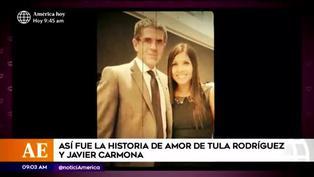 Tula Rodríguez y Javier Carmona: un amor que inició hace más de 13 años