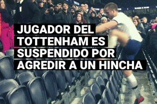 Conoce la sanción que recibió un jugador del Tottenham por agredir a un hincha