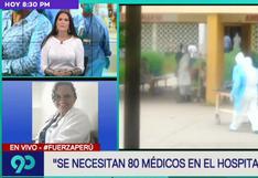 Autoridad del Hospital Regional de Loreto informa que necesitan 80 médicos para atender a 300 pacientes por día