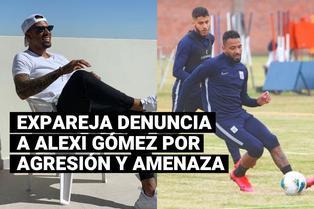 Expareja de Alexi Gómez lo acusa de amenaza de muerte, pero futbolista lo niega