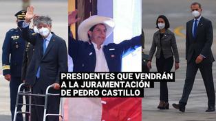 Conoce a los presidentes que vendrán a la juramentación de Pedro Castillo