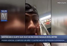 Línea 1 del Metro de Lima: sentencian a sujeto que dejó secreciones nasales en vagón
