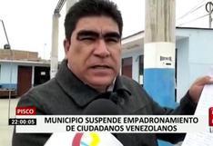 Municipalidad de Pisco suspendió empadronamiento de venezolanos