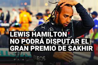 Lewis Hamilton dio positivo a la prueba del coronavirus y no estará en el Gran Premio de Sakhir