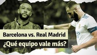 Barcelona vs. Real Madrid: ¿Cuál es el club con mayor valor en el mercado?