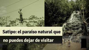 Satipo: el paraíso natural que puedes visitar con bajo presupuesto