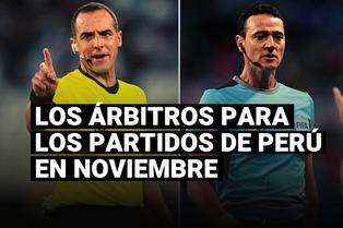 Selección peruana: ¿quiénes son los árbitros para los partidos de noviembre en Eliminatorias?