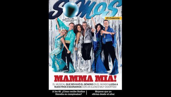 Revista Somos: el primer vistazo al musical Mamma Mia!