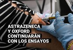 Las pruebas de AstraZeneca y Oxford continúan tras la muerte de un voluntario en Brasil