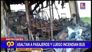 La Libertad: delincuentes incendian bus tras asalto a mano armado en plena carretera