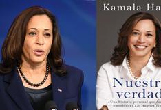 Kamala Harris publicará su autobiografía en libro titulado 'Nuestra verdad'