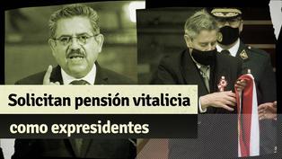 Manuel Merino y Francisco Sagasti solicitan al Congreso que se les otorgue pensión vitalicia de expresidentes