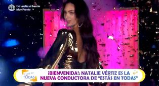 Natalie Vértiz asumirá co-conducción de 'Estás en todas'