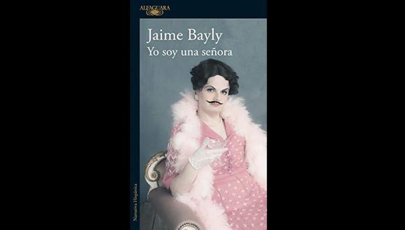 """Yo soy una señora"" - Jaime Bayly"