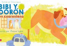 """""""Bibi y Dorón"""": el cuento infantil que invita a reflexionar sobre la pandemia y la unión familiar"""