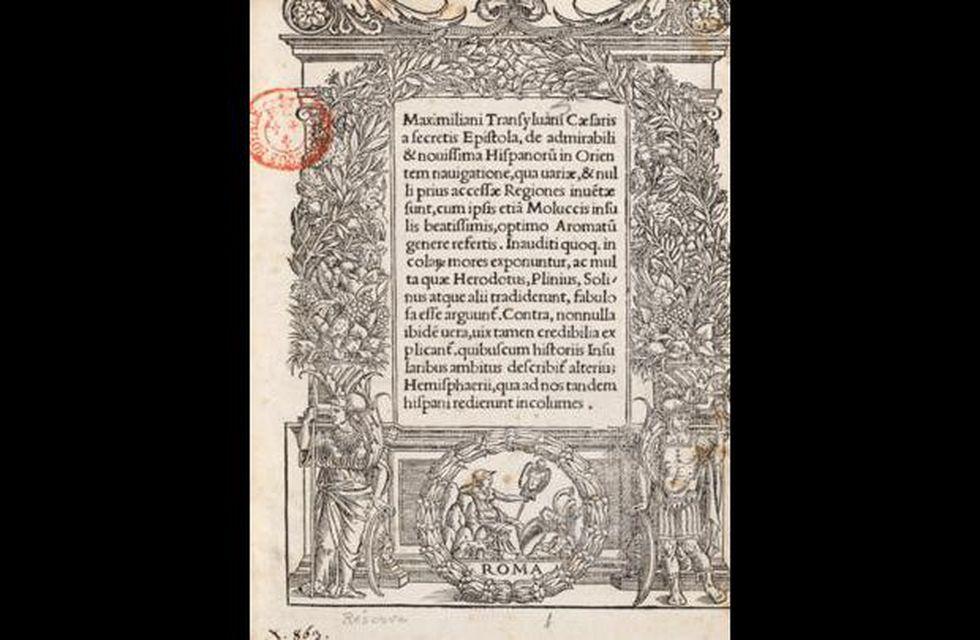 Carta de Maximiliano Transilvano, secretario de Carlos V, en la que se reconoce la gesta de Elcano y sus hombres. (Archivo General de Indias).