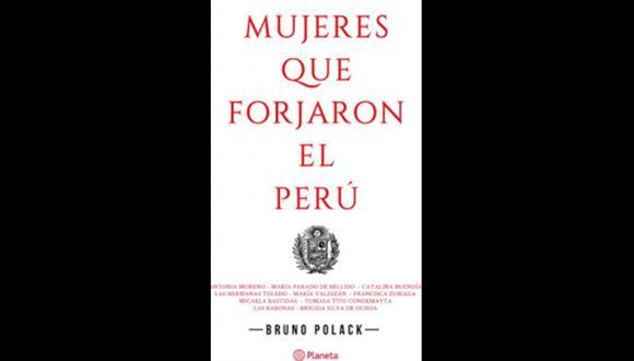 """""""Mujeres que forjaron el Perú"""" - Bruno Polack. (Foto: Difusión)"""