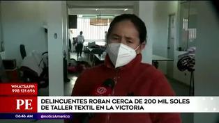 La Victoria: roban más de 200 mil soles en taller textil