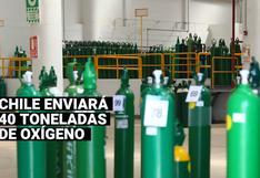 Chile enviará 40 toneladas de oxígeno al Perú ante la alta demanda del insumo en nuestro país