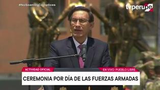 """Presidente Vizcarra: """"Las FF.AA. están al servicio del país y no de intereses partidarios o subalternos"""""""