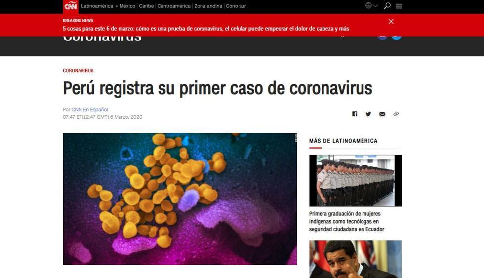 CNN publicó en su plataforma digital que en nuestro país se había confirmado el primer caso de coronavirus. (CNN en español).