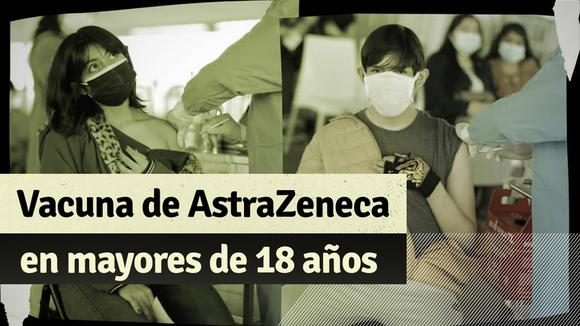 AstraZeneca vaccine in people over 18 years: know all the details of its application