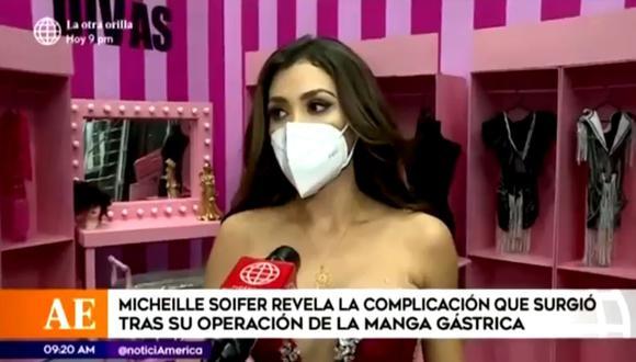 Michelle Soifer revela que sufrió complicaciones tras realizarse operación de manga gástrica. (Foto: Captura de video)