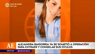 Alejandra Baigorria se sometió a operación para congelar sus óvulos