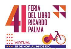 Feria del Libro Ricardo Palma: conoce toda la programación del sábado 5 y domingo 6 de diciembre