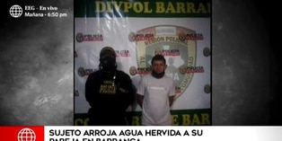 Barranca: sujeto arroja agua hirviendo a su pareja