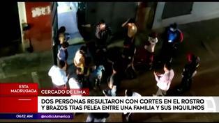 Cercado de Lima: pelea entre familia e inquilinos por retraso en pagos deja dos heridos