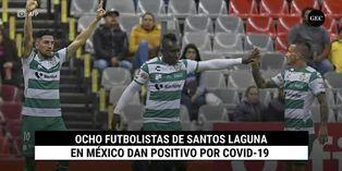 Ocho futbolistas de Santos Laguna en México dan positivo por COVID-19