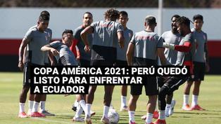 Copa América: Así fue el último entrenamiento de la selección peruana previo al partido ante Ecuador