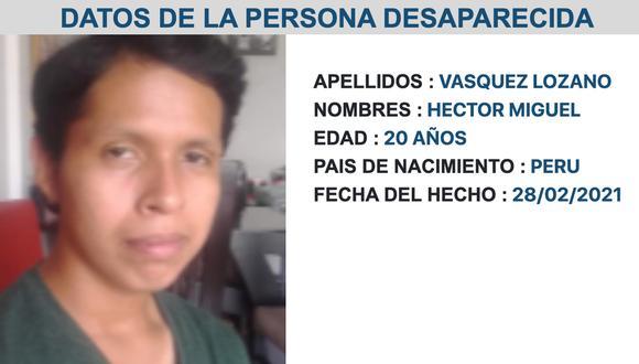 Los familiares de Héctor Miguel Vásquez Lozano (20) han denunciado su desaparición.