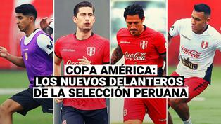 Copa América 2021: Mira el perfil de las nuevas cartas de gol en la selección peruana