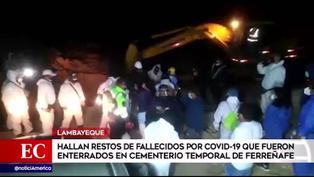Lambayeque: Encuentran restos de fallecidos por COVID que fueron enterrados en cementerio temporal