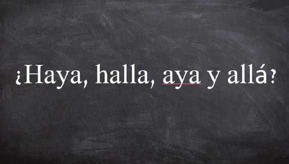 """""""Haya"""", """"Haya"""", """"Aya"""" y """"Allá"""" pueden sonar igual, pero son palabras diferentes. Si no tienes un diccionario a la mano, esta nota puede ser tu salvación (Foto: Pixabay / Composición)"""