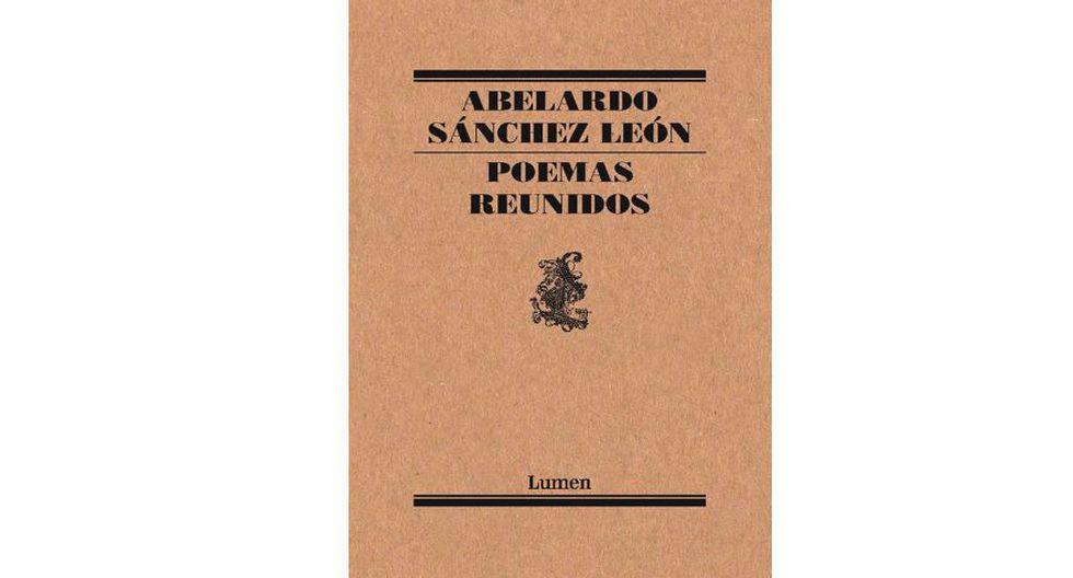 POEMA REUNIDOS, de Abelardo Sánchez León.