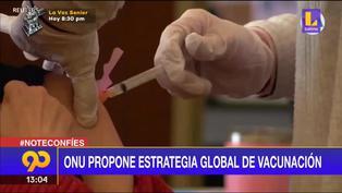 Coronavirus: ONU propone plan  global de vacunación